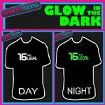 16th BIRTHDAY GIFT  GLOW IN THE DARK PRINTED TSHIRT